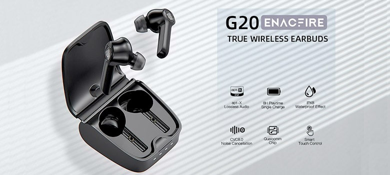 Enacfire G20 Truly Wireless Bluetooth Earbuds Review